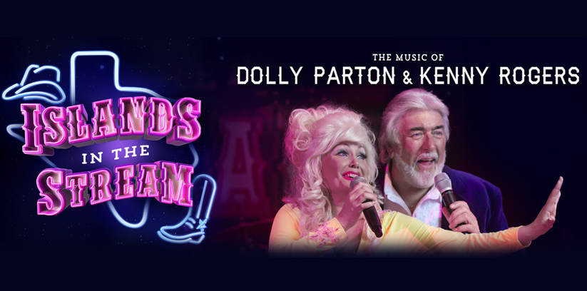 Islands in the Stream - The Music of Dolly Parton & Kenny ...