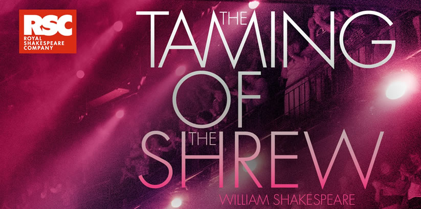 RSC Live: The Taming of the Shrew - Malvern Theatres